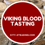 Viking Blood Tasting